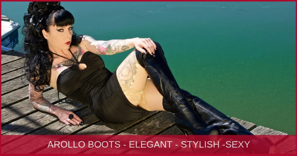 AROLLO Boots are elegant, stylish and sexy